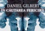 5 carti <i><b>In cautarea fericii</b></i> de Daniel Gilbert - <a href=&quot;http://www.curteaveche.ro/&quot; target=&quot;_blank&quot; rel=&quot;nofollow&quot;>editura Curtea Veche</a><br />