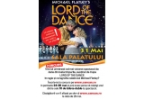 "10 x bilet dublu la spectacolul ""Lord of the Dance"""