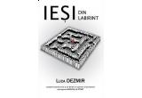 """100 x cartea """"Iesi din labirint"""""""