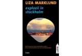 "cartea ""Explozii in Stockholm"""