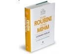 """2 x cartea """"Economia crizelor. Curs-fulger despre viitorul finantelor"""" de Nouriel Roubini si Stephen Mihm"""