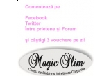 3 x voucher de 150 RON de la Magic Slim / zi