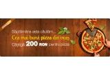 un voucher de 200 RON pentru pizza