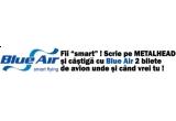 2 x bilet de avion catre orice destinatie Blue Air