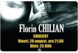 3 x invitatie la concertul lui Florin Chilian de la Timisoara (20 august)