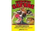 2 bilete la Circul Safari / zi