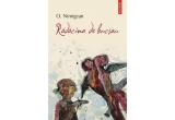 """3 x cartea """"Radacina de bucsau"""", de O. Nimigean"""