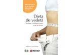 """10 x cartea """"Dieta de Vedeta - Secretele celebritatilor pentru o talie de invidiat"""""""