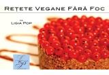 """2 x cartea """"Retete Vegane Fara Foc"""""""