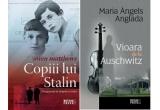 """cartea """"Vioara de la Auschwitz"""", cartea """"Copiii lui Stalin"""""""