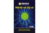 """cartea """"Mensa. Mariti-va IQ-ul"""""""