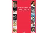 """5 x cartea """"Marele Ecran in Epoca de Aur: afise de filme romanesti"""""""
