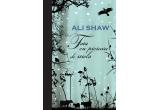 """2 x cartea """"Fata cu picioare de sticla"""" de Ali Shaw"""