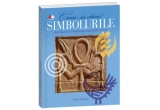 "cartea ""Cum sa citim simbolurile"" de Clare Gibson (editura Litera)"