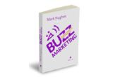 50 x cartea Buzz Marketing de Mark Hughes in cadrul campaniei Word of Mouth Publica, 3 premii surpriza la sfarsitul campaniei<br />