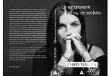 """3 x carte """"Ce ne spunem cand nu ne vorbim"""" (Chris Simion)"""