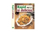 "1 x carte ""Rapid si delicios - 500 de retete originale"", 1 x carte ""O masa intr-o farfurie"""