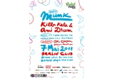 2 x invitatie la MUNK (Gomma Records / DE), KILLA KELA & AMI DRUM (UK)