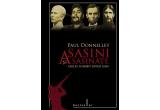 "cartea ""Asasini si asasinate care au schimbat istoria lumii"" (Editura Litera)"
