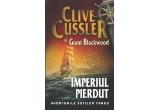 """3 x cartea """"Imperiul pierdut"""" de Clive Cussler si Grant Blackwood"""