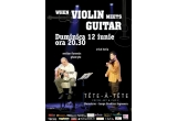 "2 x bilet la concertul ""When Violin meets Guitar"""