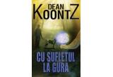 """3 x cartea """"Cu sufletul la gura"""" de Dean Koontz"""
