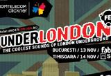 2 x invitatie dubla la UnderLondon Fest 2008