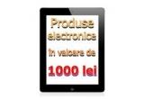 1 x voucher de 1000 RON pentru produse electronice