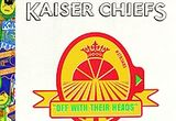"5 x album Kaiser Chiefs-""Off With Their Heads"""