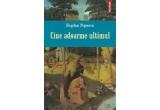 """1 x cartea """"Cine adoarme ultimul"""" de Bogdan Popescu"""