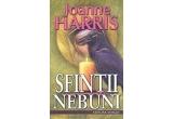 "1 x cartea ""Sfintii nebuni"" de Joanne Harris"