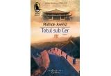 """5 x cartea """"Totul sub Cer"""" de Matilde Asensi"""