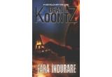 """2 x cartea """"Fara indurare"""" de Dean Koontz"""