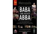 """1 x invitatie dubla la piesa de teatru """"BABA CARE ASCULTA ABBA"""""""