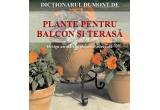 """1 x cartea """"PLANTE PENTRU BALCON SI TERASA"""""""