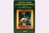 5 carti  &quot;Bucate, vinuri si obiceiuri romanesti&quot; de Radu Anton Roman<br />