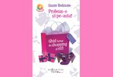 """Probeaz-o si pe-asta! Ghid lunar de shopping si stil"", autorSusan Redstone,Editura Humanitas Fiction, Colectia ""Cocktail"""