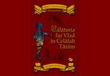 "2 x cartea ""Calatoria lui Vlad in Celalalt Taram"" , autor Sinziana Popescu, editura Humanitas,"