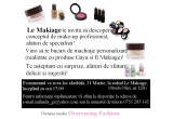 1 x invitatii la Night Out by Le Makiage & Overseeing Fashion
