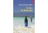 """5 x carte """"In Tara lui Dumnezeu"""" de Tatiana Niculescu Bran"""