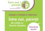 25 x invitatie la intalnirea Intre noi, parintii – de vorba cu Aurora Liiceanu
