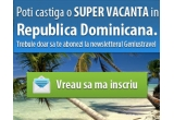 1 x o vacanta in Republica Dominicana