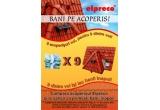 9 x contravaloarea materialelor Elpreco achizitionate pentru realizarea acoperisului