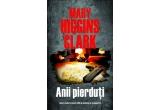"""3 x un exemplar al romanului """"Anii pierduti"""" de Mary Higgins Clark"""