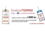 1 x voucher de 1000 ron pentru cumparaturi de pe  www.FISHMAG.ro