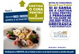 1 x cina in valoare de 200 ron la restaurant Asteria