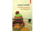 4 x volumul &ldquo;Celelalte povesti de dragoste&rdquo; de Lucian Dan Teodorovici<br />