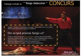 4 x&nbsp; invitatie dubla la spectacolul Tango Seduccion din 1 Aprilie, sala Palatului, Bucuresti<br type=&quot;_moz&quot; />