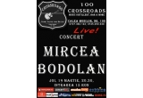 5 x invitatii duble la Mircea Bodolan<br />