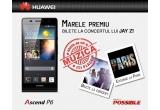 1 x weekend pentru doua persoane la Paris + doua bilete la concertul lui Jay Z din 18 octombrie 2013, 3 x smartphone Huawei Ascend P6
